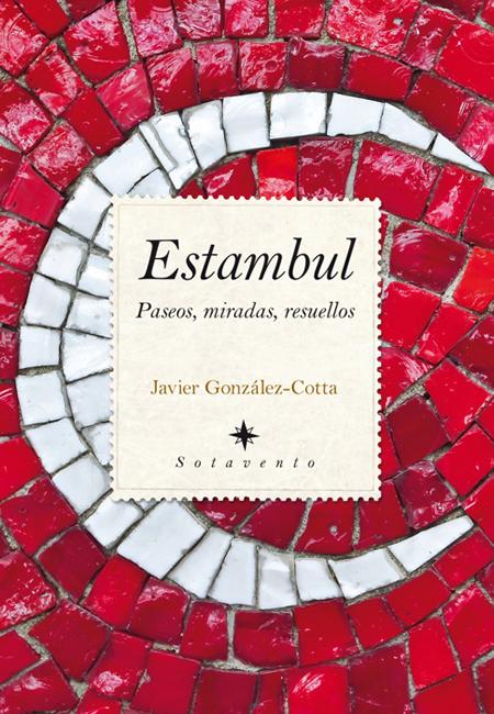 Estambul, Paseos, miradas, resuellos
