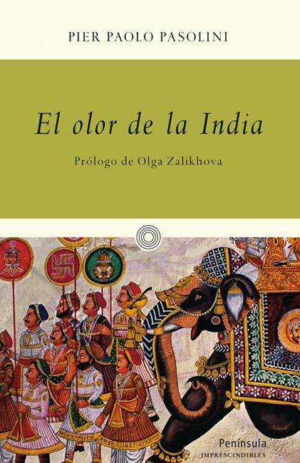 El olor de la India, Pier Palo Pasolini